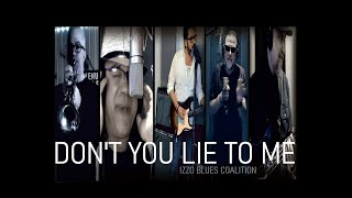 Don't You Lie To Me (Albert King cover)