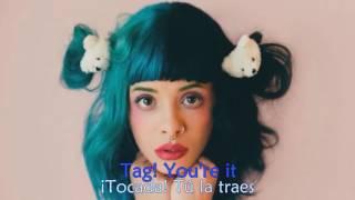 tag you re it melanie martinez lyrics espaol