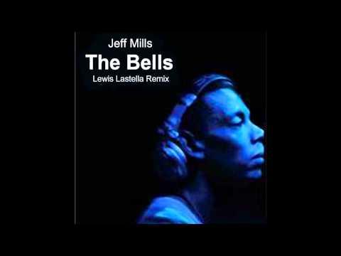 Jeff Mills - The Bells (Lewis Lastella Remix)