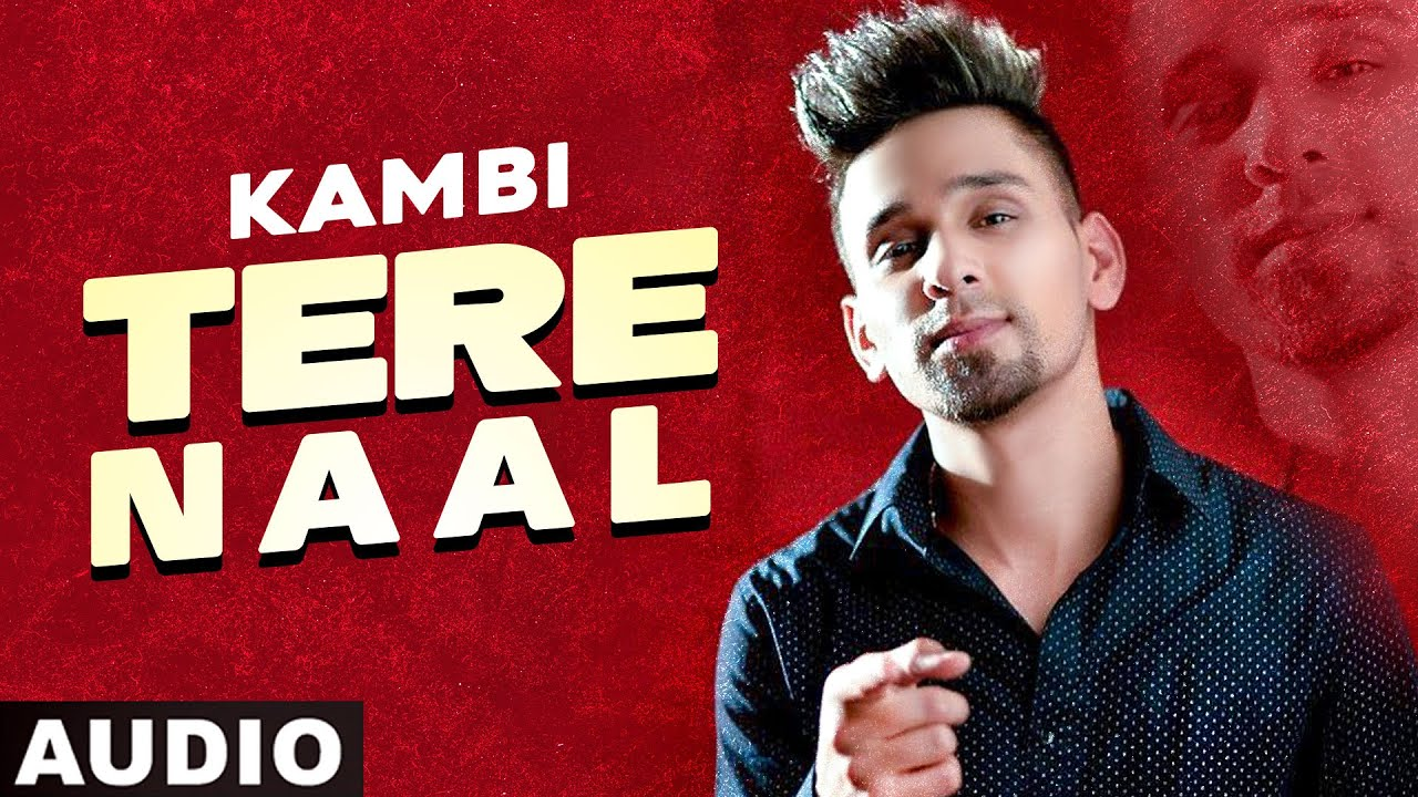 Tere Naal (Full Audio) | Kambi | New Punjabi Song 2020 | Speed Records
