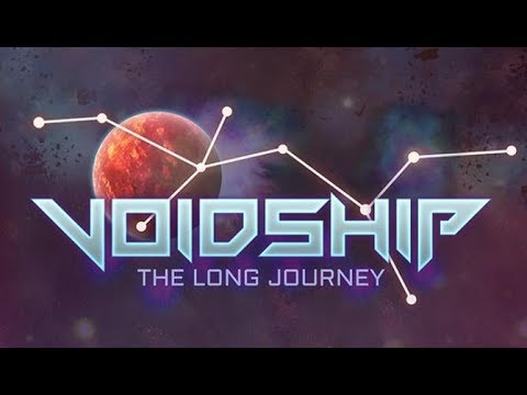 Voidship: The Long Journey Game Play Walkthrough / Playthrough |