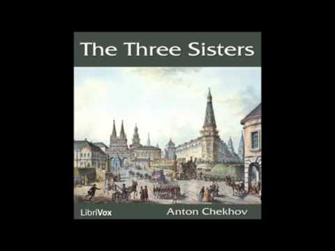 The Three Sisters (Audiobook) by Anton Chekhov