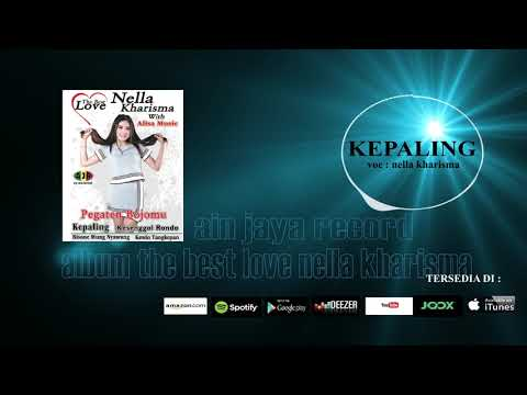 NELLA KHARISMA_KEPALING(official audio)