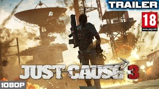 just cause 3 playthough trailer e3 2015   pegi 18 pc xbox one ps4