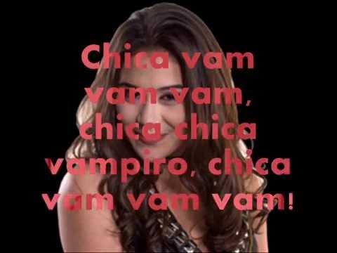 Chica Vampiro : Chica Vam Vam Vam (Letra)
