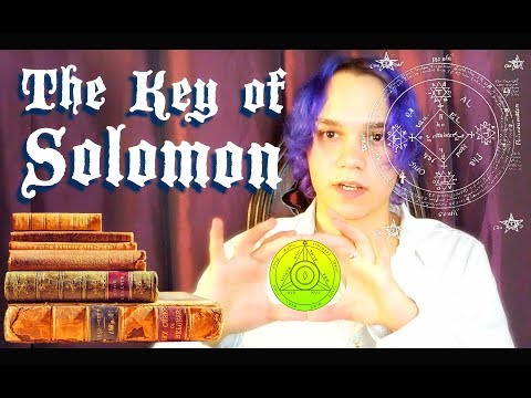The Key Of Solomon: The True Key To Summoning The Powerful Spirits