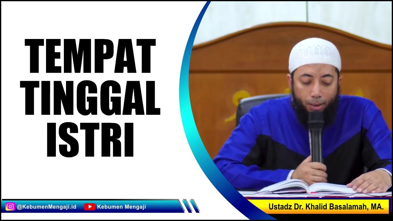 Jika Pasangan Kita Selingkuh Ustadz Dr Khalid Basalamah Ma Youtube
