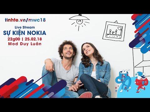 Tường Thuật Sự Kiện Nokia Tại MWC 2018