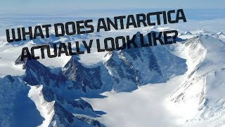 What does Antartica REALLY look like?