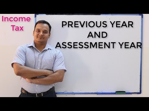 Income Tax:: What Is Previous Year(P.Y.) And Assessment Year (A.Y)