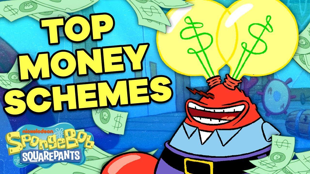 Mr. Krabs' Top Money Making Schemes!