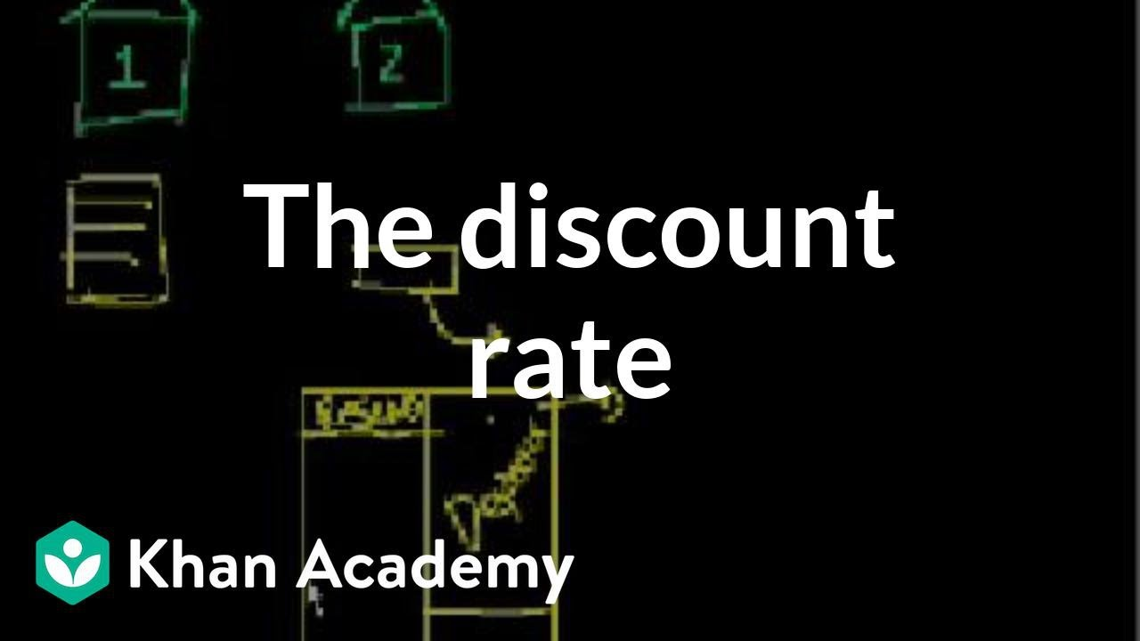 Download The discount rate   Money, banking and central banks    Finance & Capital Markets   Khan Academy