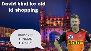 David Warner ke Eid ki Shopping or Kane Williamson na khush Apne aap se