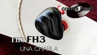 FIIO FH3   Una Charla