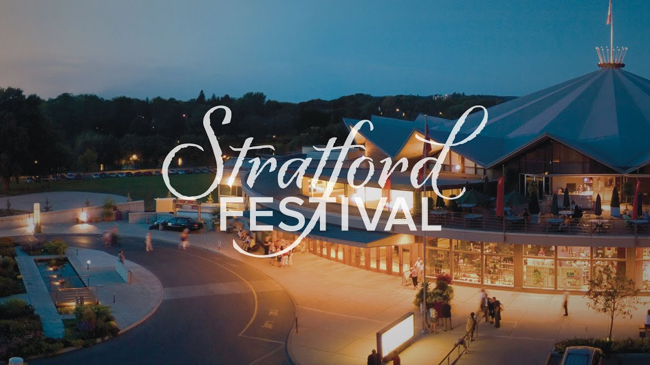Our Theatres Stratford Festival Youtube
