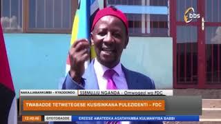 Twabadde Tetwetegese Kusisinkana Pulezidenti Omwogezi wa FDC thumbnail