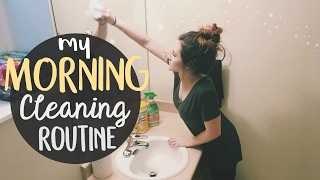 CLEAN WITH ME!    MORNING CLEANING ROUTINE 2017    BETHANY FONTAINE