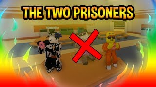 The Two Prisoners | Roblox (Preview)