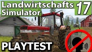 LS17 PlayTest #1 ► Es geht los! ► Landwirtschafts Simulator 17 | LS 17