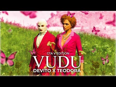 DEVITO X TEODORA – VUDU 👽 (GTA 5 EDITION)