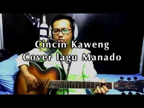 Cincin Kaweng - Cover lagu manado