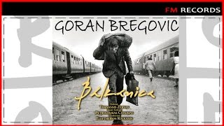 Bregovic - Balkanica | Full Album
