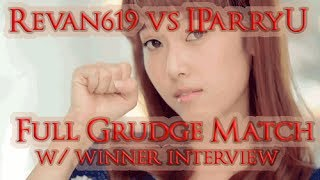 Revan619 VS IParryU Full Grudge Match [Interview w/ winner at end]