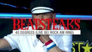 Beatsteaks – 40 Degrees (Live bei Rock am Ring) (Official Video)