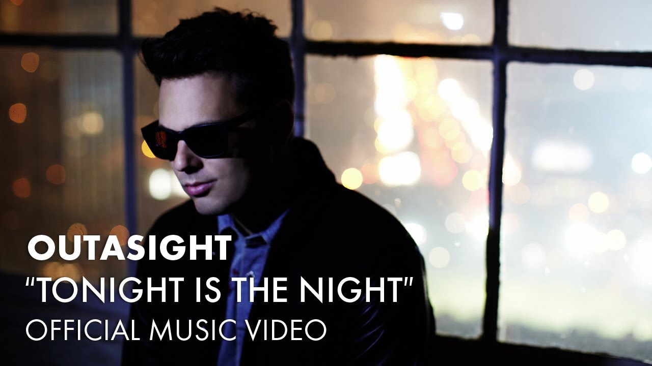 outasight-tonight-is-the-night-official-music-video-outasight