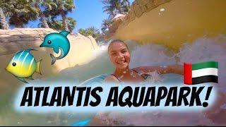 ATLANTIS AQUAPARK! - Dubai Vlogs! | AnKat