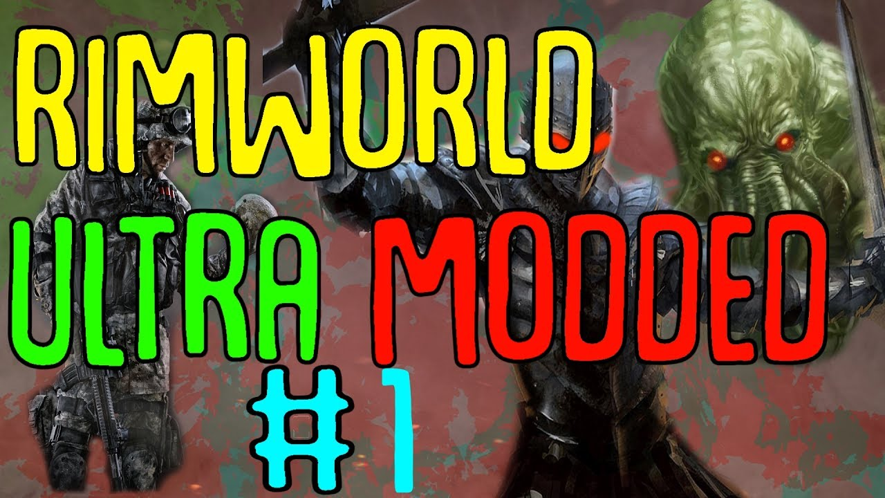 Rimworld Ultra Modded Part 1 || Combat Extd, Cthulu, Prison Labor, Medieval  Times