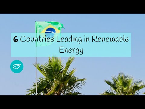 6 Top Countries Leading in Renewable Energy in 2020