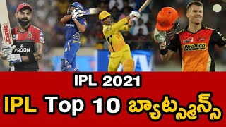IPL 2021 | Top 10 Batsman In IPL History Till Now | Telugu Buzz