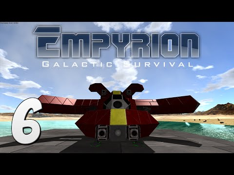 Empyrion: Galactic Survival Gameplay - #6 - New Vessel Compl
