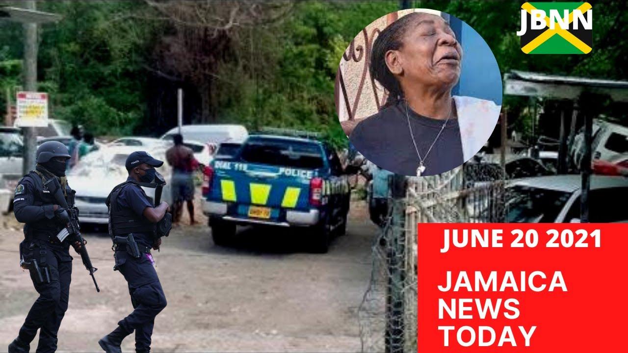 Jamaica News Today June 20 2021/JBNN