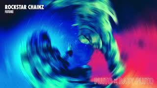 Future - Rockstar Chainz [Official Audio]