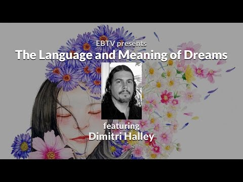 Exploring the Language and Meaning of Dreams
