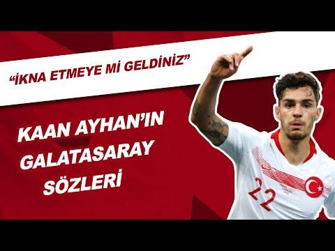 Kaan Ayhan'ın Galatasaray Sözleri   \
