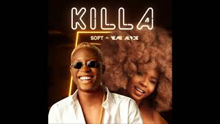 Soft - Killa  ft Yemi Alade (Audio)
