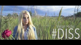 Vivian Hicks #DISS