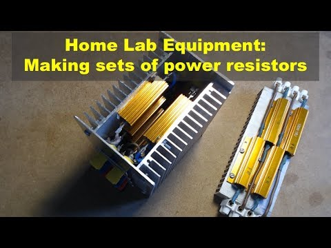 Home Lab Equipment: Making Sets Of Power Resistors