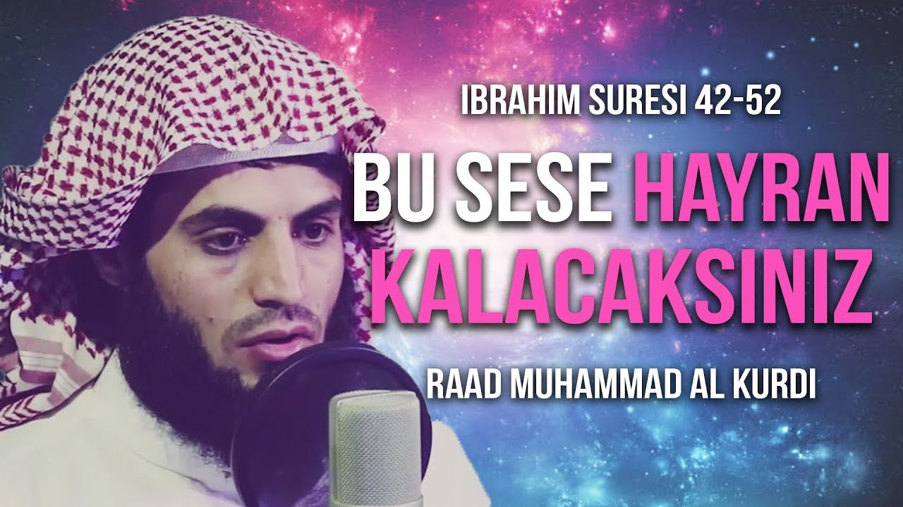 Bu ne güzel bir sestir SubhanAllah! - Raad Muhammad al Kurdi ᴴᴰ رعد محمد الكوردي