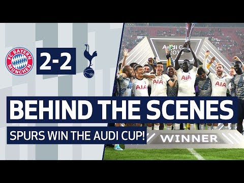 Behind The Scenes Spurs Win The Audi Cup Bayern Munich 2 2 Spurs Spurs Win 6 5 On Penalties Youtube