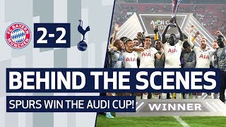 BEHIND THE SCENES | SPURS WIN THE AUDI CUP | Bayern Munich 2-2 Spurs (Spurs win 6-5 on penalties)