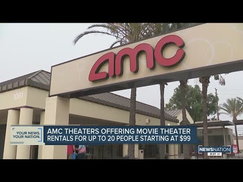 You Can Now Rent An Entire AMC Theater For Just $99