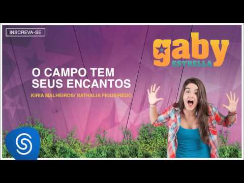 Gaby Estrella - O Campo Tem Seus Encantos (Trilha Sonora) [Áudio Oficial]