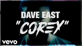 dave-east-corey-lyric-video