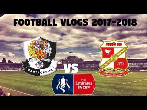 Football vlogs 2017-18 Dartford Vs Swindon Town