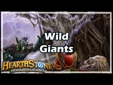 [Hearthstone] Wild Giants