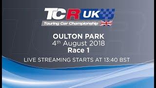 2018 TCR UK Oulton Park Race 1
